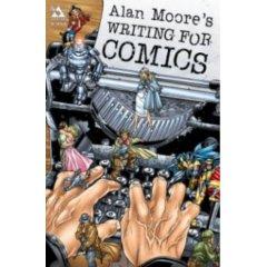 Alan Moore - Writing for Comics